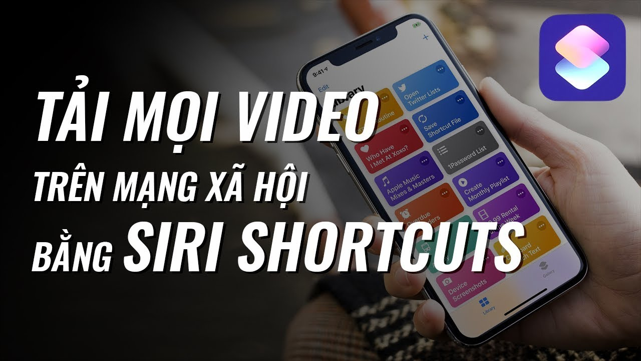 Down clip trên youtube   [Chỉ trên iOS 12] Tải mọi video trên MXH bằng Siri Shortcuts