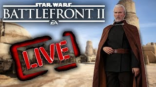Hello There! 4 Days Until Dooku! Star Wars Battlefront 2 Live!