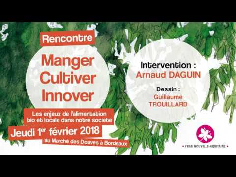 Arnaud DAGUIN - Manger cultiver innover