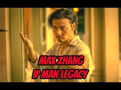 Max Zhang Ip Man Legacy
