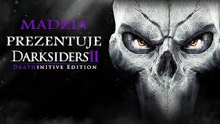 Darksiders II - Deathinitive Edition - Pokazówka #01 + Giveaway