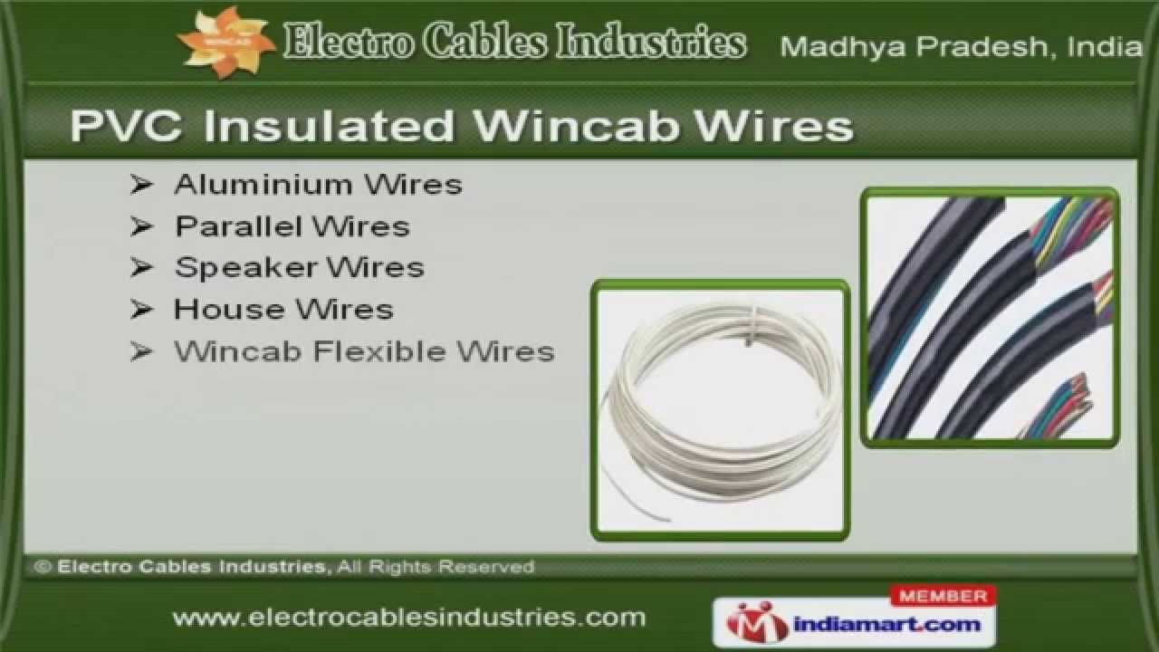 Electric Cables And Wires By Electro Industries Indore Youtube Wiring A House In India