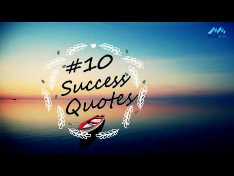 10 Quotes for Success top 10 Thought for Success Life- inspirational quotes for success