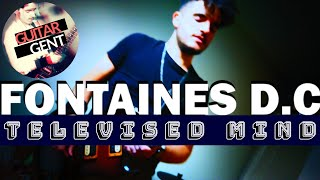 FONTAINES D.C. - Televised Mind (NEW SONG) | Full Guitar Cover