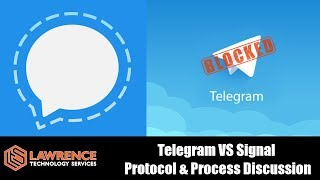 Telegram VS Signal Protocol & Process Discussion 2018