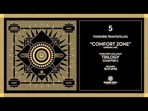 05.GHSLP01 - Thodoris Triantafillou - Comfort Zone - TRILOGY [Chapter I]