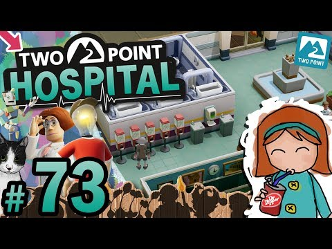 🚑 Two Point Hospital #73 - Hospital Overhaul Tips (Duckworth-upon-Bilge)