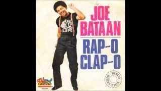 JOE BATAAN - Rap-O CLAP-O ( 1980 )