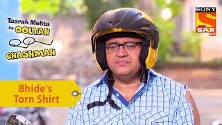 Your Favorite Character | Bhide Roams Around In A Torn Shirt | Taarak Mehta Ka Ooltah Chashmah