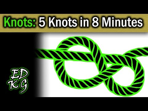 Knots: learn 5 knots in 8 minutes (Bowline, taut line, clove hitch, etc)