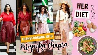 Transforming into PRIYANKA CHOPRA | Her Outfits,Her Diet | StyleMeUpWithSakshi