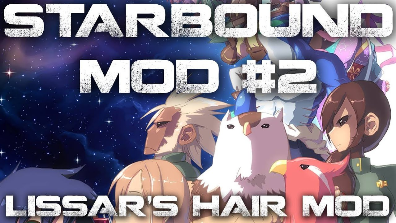 Starbound Mod Review #2 - Lissar's Hair Mod