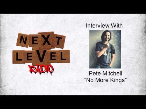 Next Level Radio Interview w/ Pete Mitchell (