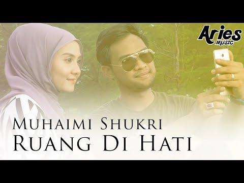 Muhaimin Shukri - Ruang Di Hati (Official Music Video with Lyric)