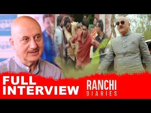 Anupam Kher | Full Interview | Ranchi Diaries