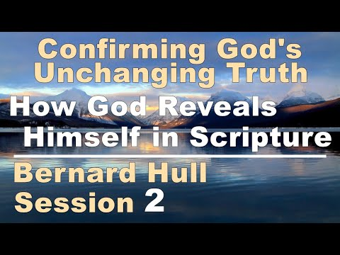 How God Reveals Himself in Scripture  (Zoom Meeting) Apologies for poor recording quality