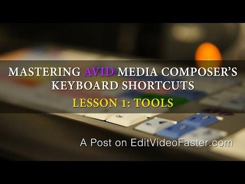 Mastering Avid Media Composer's Keyboard Shortcuts - Lesson 1: Tools