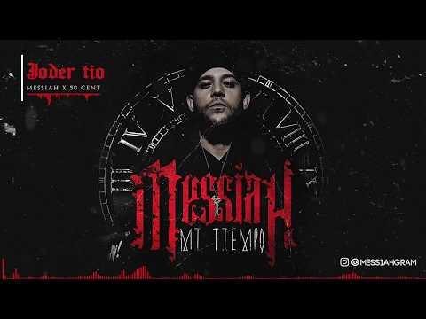 Messiah - Joder Tio (Remix) ft. 50 CENT [Official Audio]