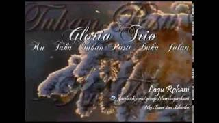 Ku Tahu Tuhan Pasti Buka Jalan - Gloria Trio