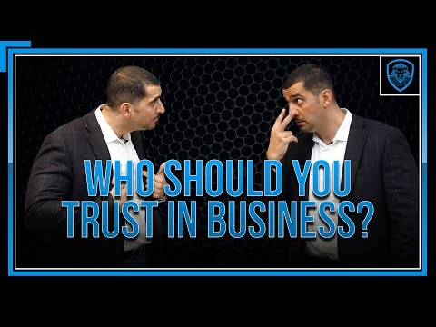 Who To Trust in Business?
