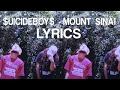 UICIDEBOY MOUNT SINAI LYRICS mp3