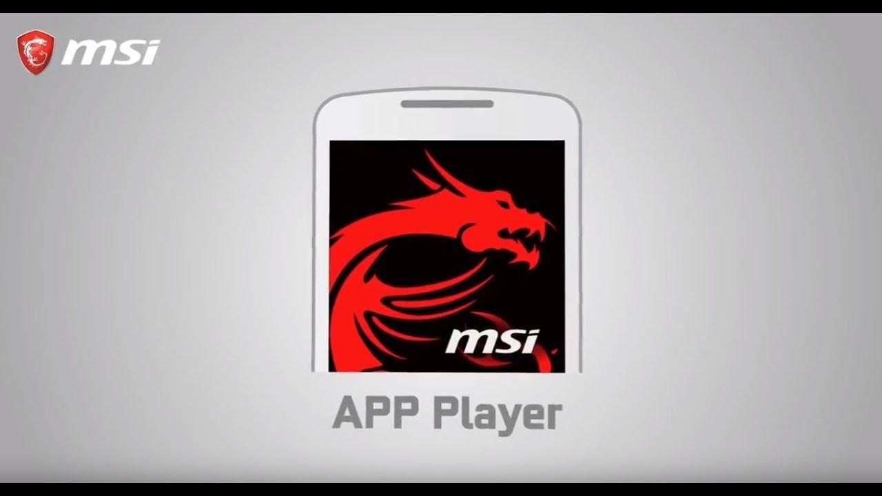 MSI App Player  jouez à votre jeu smartphone sur votre PC