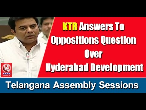 KTR Answers To Oppositions Question Over Hyderabad Development | T Assembly Sessions | V6 News
