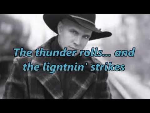 Garth Brooks - The Thunder Rolls (With Lyrics And Pics)