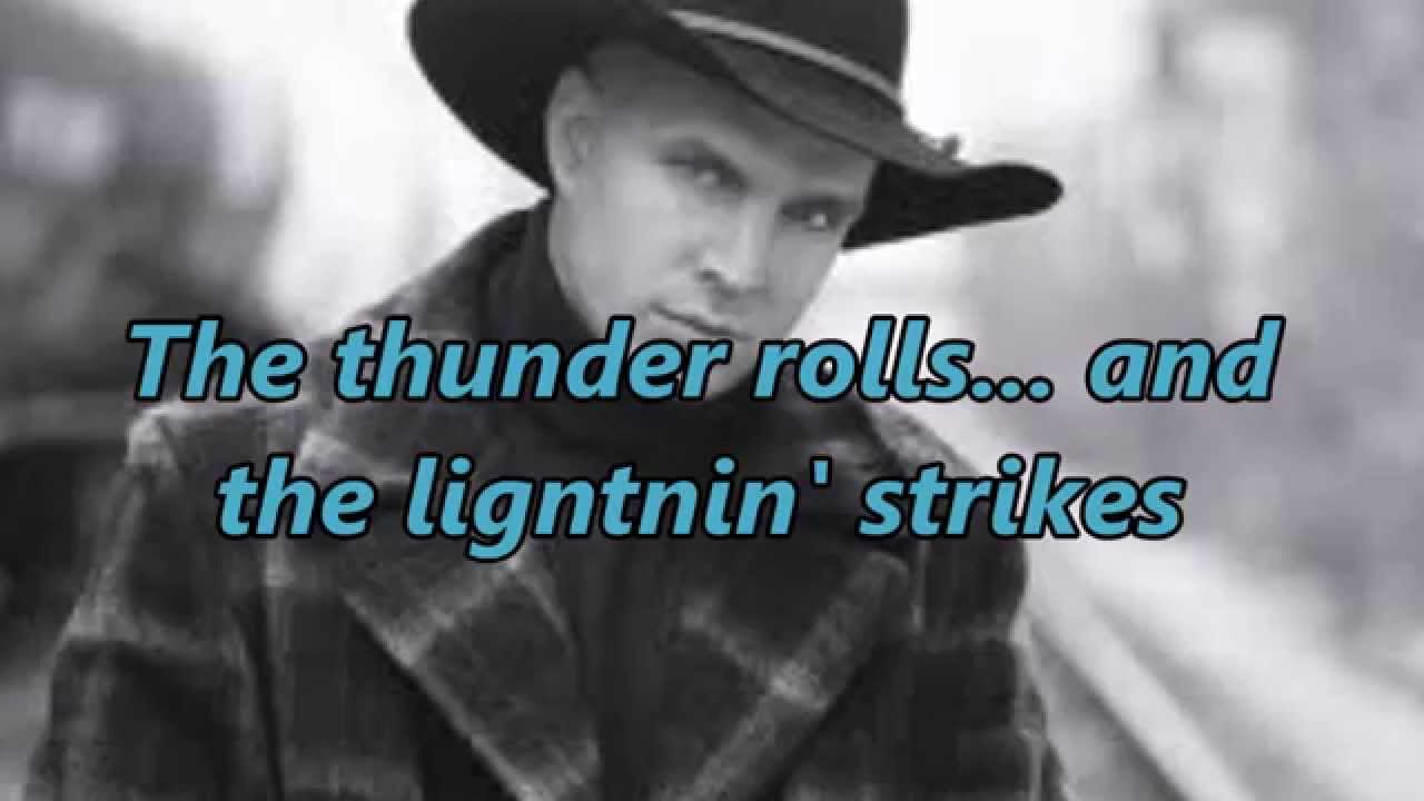 garth-brooks-the-thunder-rolls-with-lyrics-and-pics-garth-brooks-song-lyrics