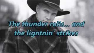 Download Garth Brooks - The Thunder Rolls (With Lyrics And Pics) Mp3 and Videos