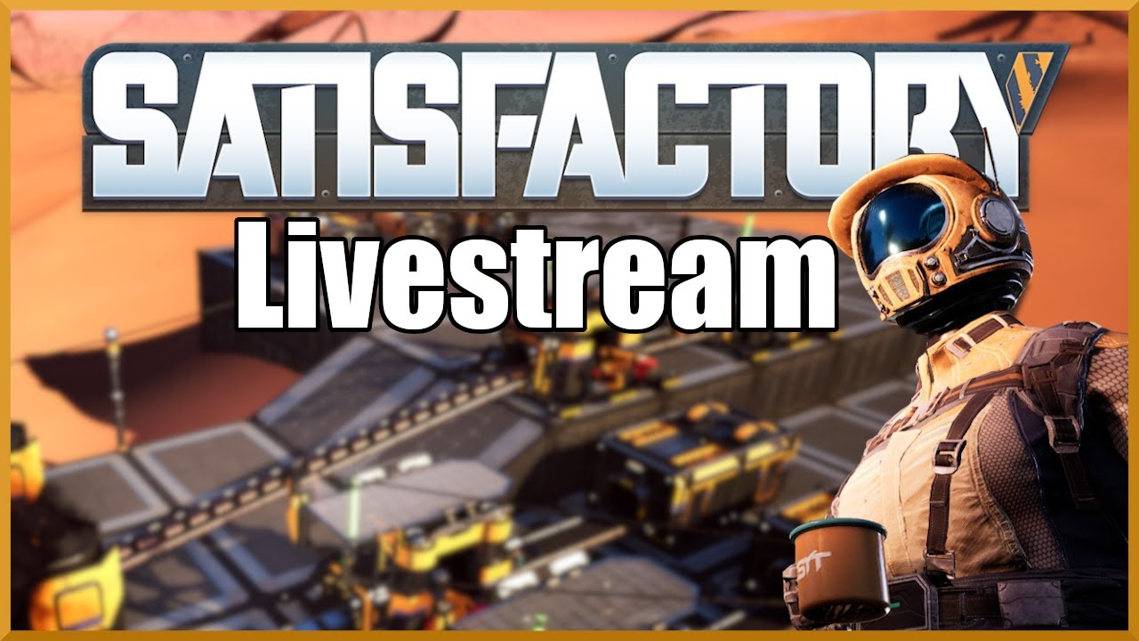 Download Satisfactory: Laying Foundations Ep2  Update 4 Livestream