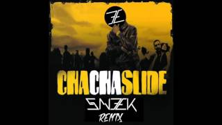 Cha Cha Slide (Sneek Remix)