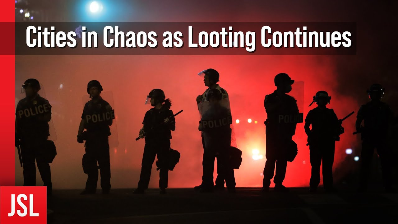 Cities in Chaos as Looting Continues & Judge in Flynn case files his Writ of Mandamus