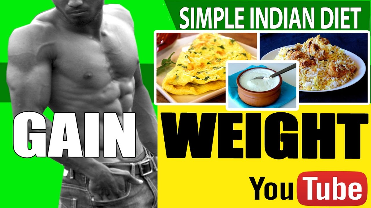 Gain weight simple home foods indian diet body building gain weight simple home foods indian diet body building forumfinder Image collections