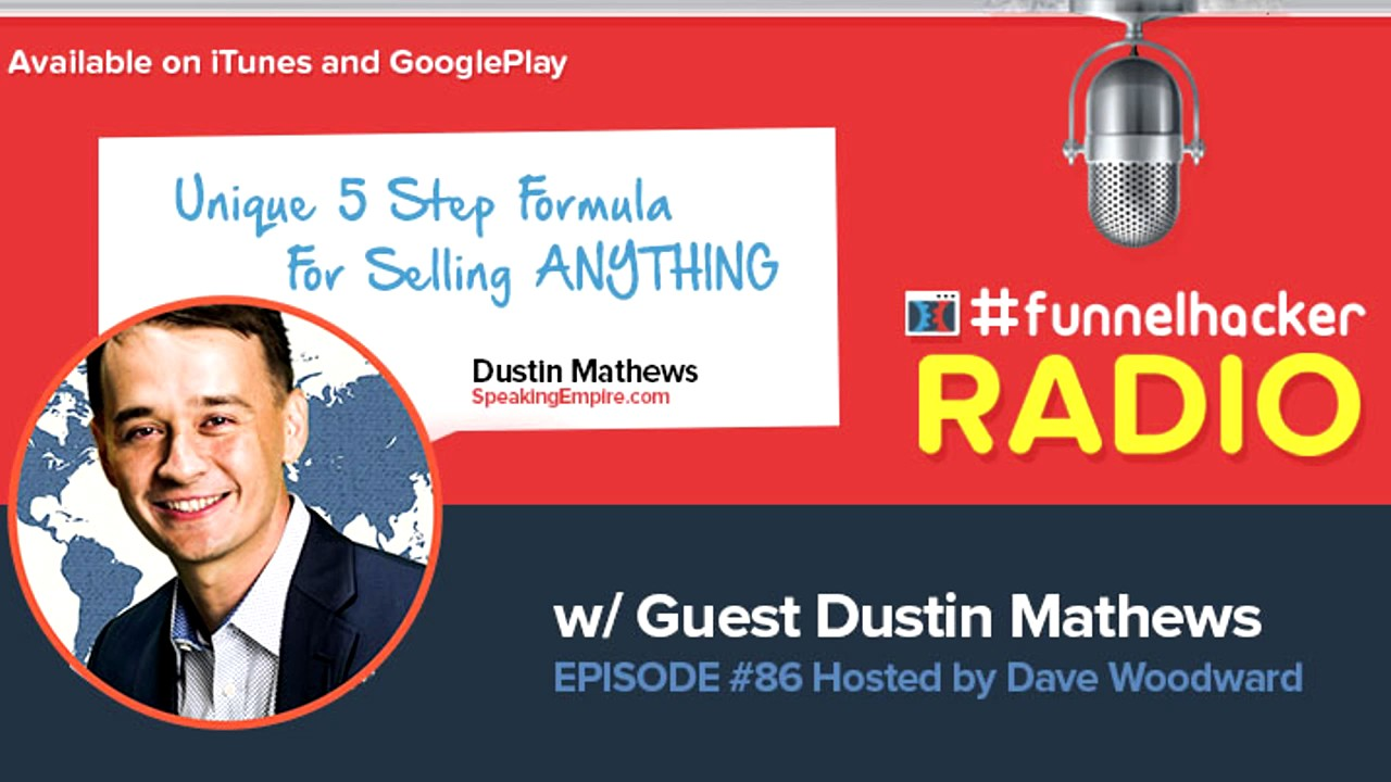 Dustin Mathews, Unique 5 Step Formula For Selling ANYTHING