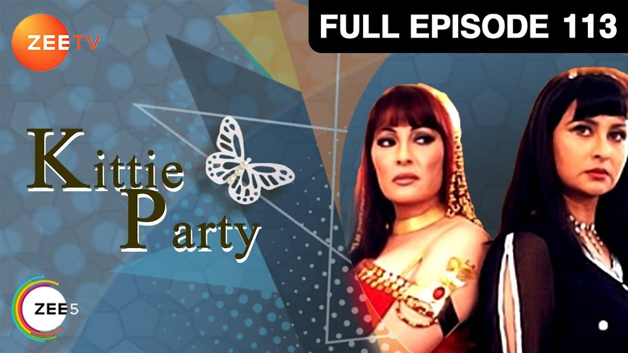 Download Kittie Party   Poonam Dhillon, Kavita Kapoor, Kiran Kumar   Hindi TV Serial   Full Ep 113   Zee TV