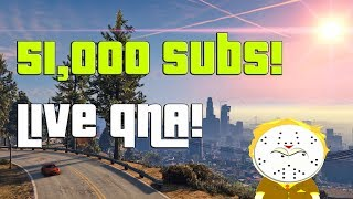 51,000 Subscribers Live QNA!