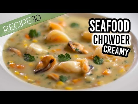 Seafood Chowder, Chunky and Creamy Guaranteed to be Amazing