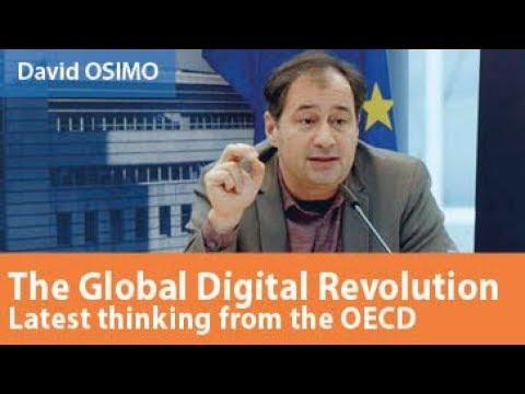 The global digital revolution: Latest thinking from the OECD, David OSIMO, 23 January 2018