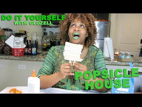 Do It Yourself (with GloZell) - Popsicle House
