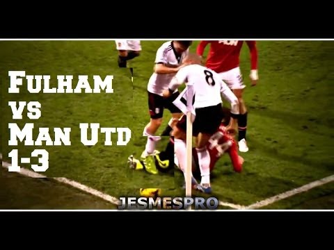 Fulham  vs Manchester United 1-3 (HD)