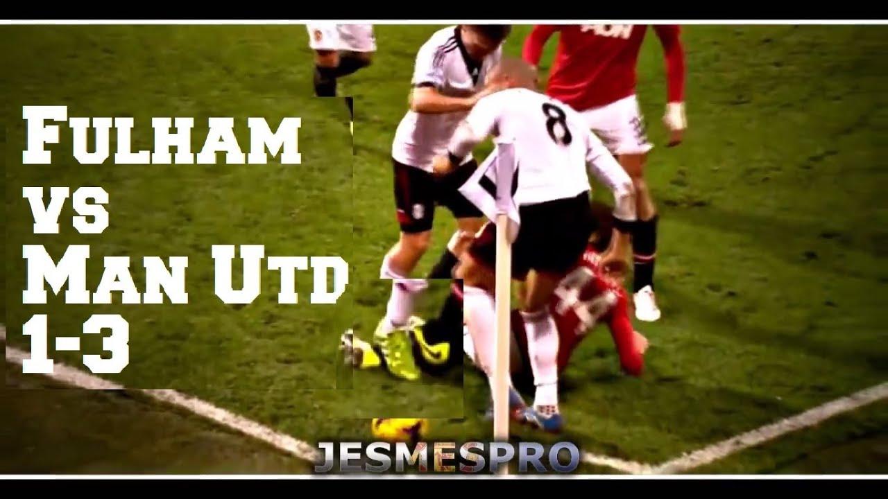Fulham Vs Manchester United 1-3 (HD)