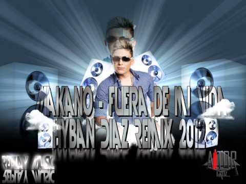 Makano fuera de mi vida hyban diaz remix 2012 youtube for Videos fuera de youtube