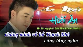 [Karaoke HD] Áo Mới Hoài Ân - Tín Nguyễn (full beat gốc)