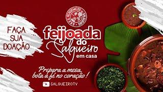 #Live Feijoada do Salgueiro - #FiqueEmCasa #Comigo