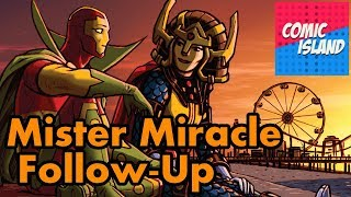 Catching up with Mister Miracle!