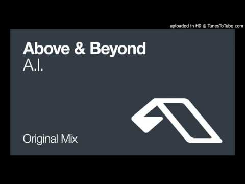 Above & Beyond - A.I. (Original Mix)