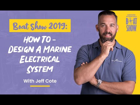 Boat Show 2019: How To - Design A Marine Electrical System