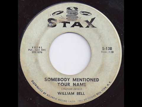 William Bell - Somebody Mentioned Your Name Stax S-138 1963