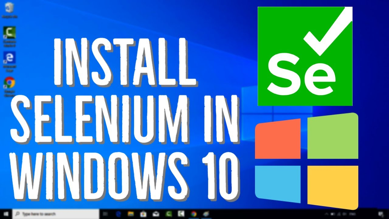 How To Install Selenium In Windows 10 | Step by Step Guide